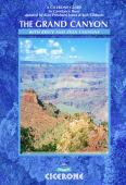 The Grand Canyon and the American South-West : trekking in the Grand Canyon, Zion and Bryce Canyon National Parks