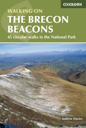 Walking on the Brecon Beacons : a walker's guide to the national park