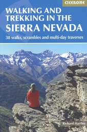 Walking and trekking in the Sierra Nevada : 38 walks, scrambles and multi-day traverses