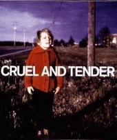 Cruel and tender : the real in the twentieth-century photograph