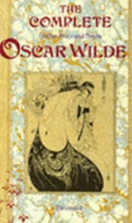The complete stories, plays and poems of Oscar Wilde