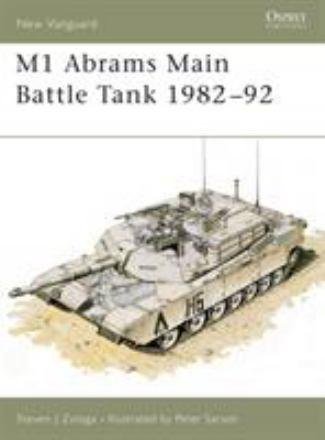 M1 Abrams : main battle tank 1982-1992
