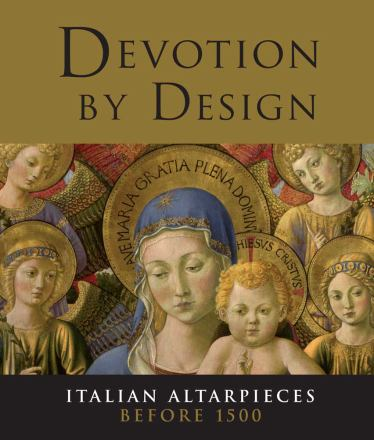 Devotion by design : italian altarpieces before 1500