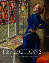 Reflections : van Eyck and the Pre-Raphaelites