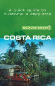 Culture smart! Costa Rica