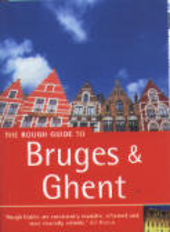 The rough guide to Bruges and Ghent