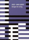Josef and Anni Albers : designs for living