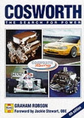 Cosworth : the search for power : 1990 Winner of the Guild of Motoring Writer's Pierre Dreyfus Award