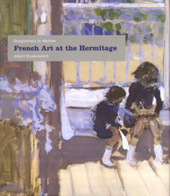 Bouguereau to Matisse : French art at the Hermitage 1860-1950