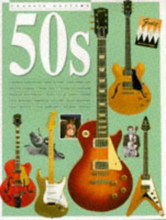 Classic guitars of the fifties