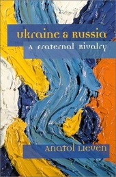 Ukraine and Russia : a fraternal rivalry