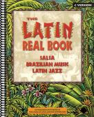 The Latin real book : the best contemporary and classic salsa, Brazilian music, Latin jazz : B version