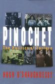 Pinochet : the politics of torture