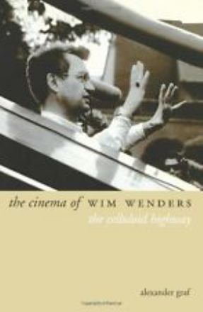 The cinema of Wim Wenders : the celluloid highway
