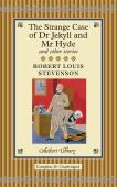The strange case of Dr Jekyll and Mr Hyde and other stories