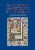 Illuminated manuscripts in Cambridge : a catalogue of western book illumination in the Fitzwilliam museum and the C...