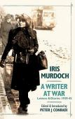 A writer at war : letters & diaries 1939-45