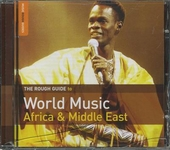 The Rough Guide to world music : Africa & Middle East