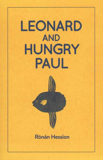 Leonard and hungry Paul : a novel