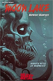 Midnight munchies : maniacal myths of madness!
