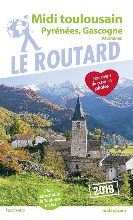 Midi toulousain : Pyrénées, Gascogne (Occitanie)
