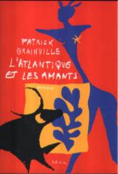 L'Atlantique et les amants : roman