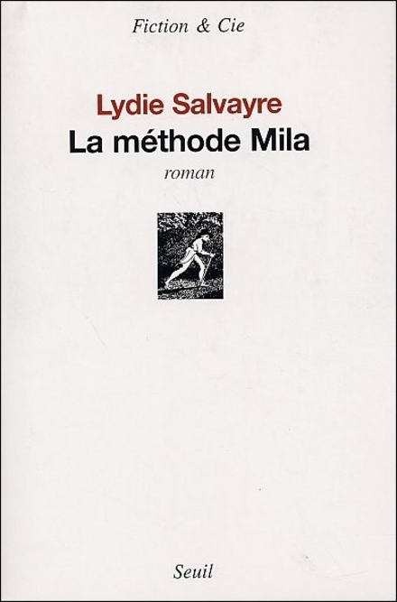 La méthode Mila : roman