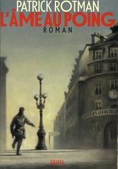 L'âme au poing : roman