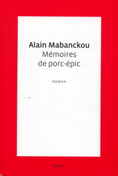 Mémoires de porc-épic : roman