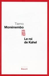 Le roi de Kahel : roman