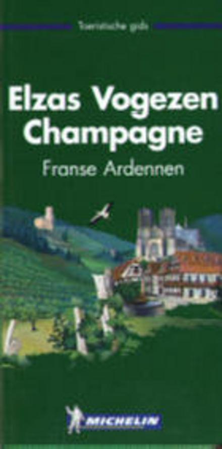 Elzas, Vogezen, Champagne