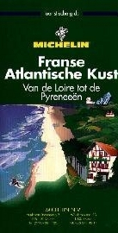 Franse Atlantische kust : van de Loire tot de Pyreneeën