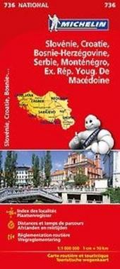 Slovénie, Croatie, Bosnie-Herzégovine, Serbie, Monténégro, ex. Rép. Youg. de Macédoine