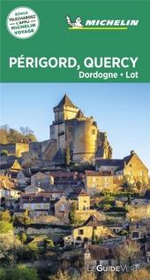 Périgord, Quercy : Dordogne, Lot