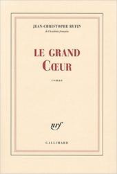 Le grand Coeur : roman