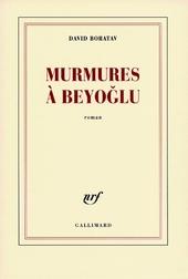 Murmures à Beyoglu : roman