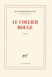 Le collier rouge : roman