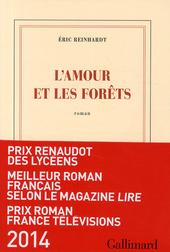 L'amour et les forêts : roman