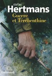 Guerre et térébenthine : roman
