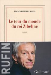 Le tour du monde du roi Zibeline : roman