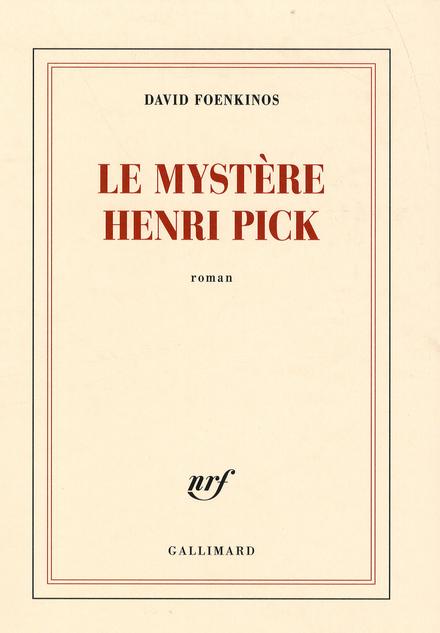 Le mystère Henri Pick : roman