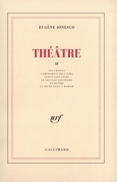 Les chaises ; L'impromptu de l'Alma ; Tueur sans gages ; Le nouveau locataire ; Le maître ; La jeune fille à marier...