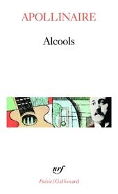 Alcools, siuvi de Le bestiaire et de Vitam impendere amori
