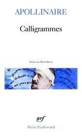 Calligrammes : poèmes de la paix et de la guerre (1913-1916)