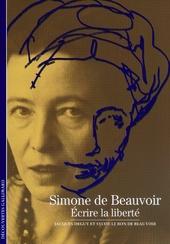 Simone de Beauvoir : écrire la liberté
