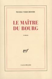 Le maître du bourg : roman