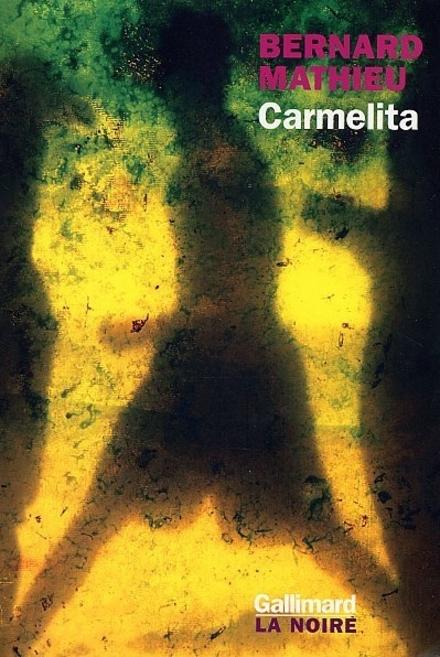 Carmelita : roman