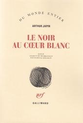 Le Noir au coeur blanc : roman