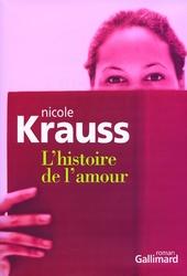 L'histoire de l'amour : roman