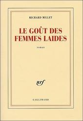 Le goût des femmes laides : roman